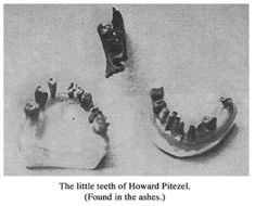 Howard Pitezel's teeth, recovered in the ashes.