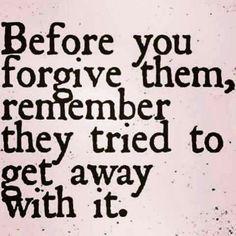 Forgive them...but put distance...