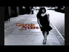 Gabriela Anders - You Know What It's Like
