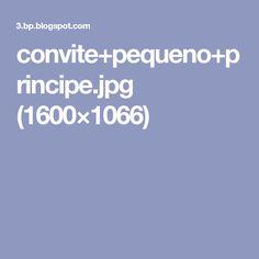 convite+pequeno+principe.jpg (1600×1066)