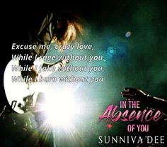 In the Absence of You, Dark Rock Star, Romance, Sunniva Dee