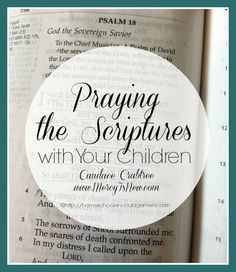 Are you sometimes at a loss of how and what to pray for your kids?  Try Praying the Scriptures!!  God's Word is full of verses that can be turned into prayers that fight fear and anger, prayers for encouragement,  and so much more.  This helpful guide by