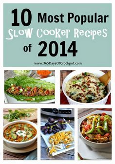 10 most popular crockpot recipes from 365 Days of Slow Cooking from 2014