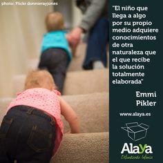 [#CITA] La importancia de alcanzar las metas en su momento y por sí mismos, por Emmi #Pikler #dejarhacer #infancia