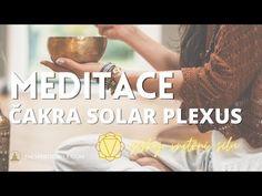 MEDITACE SOLAR PLEXUS ČAKRA Manipura   získej osobní sílu, zbav se strachu, přestaň vše kontrolovat - YouTube Plexus Products, Solar, Youtube, Youtubers, Youtube Movies