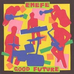 Good Future  by EMEFE