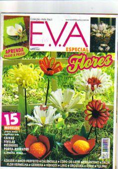 Artesanato com amor...by Lu Guimarães: Revista Arte Fácil n2 EVA Flores