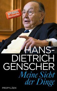 Meine Sicht der Dinge - Hans-Dietrich Genscher