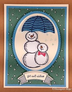 Stampin days; Weather Together, Snow Place, get well soon, Stampin UP!