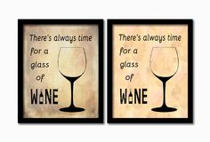 There's always time for a glass of wine. Instant download printable. PDF JPG diy digital wall art. Home decor. Kitchen art. Wine print. by GrapevineDesignShop on Etsy