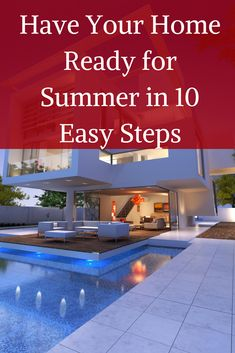 Summer is a time to relax and enjoy the glorious days. So that you can enjoy those lovely days use these 10 steps to have your home ready so you can relax. Read more http://bit.ly/2AwdAqz www.fiori.com.au preparing for summer, hosue preparation