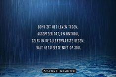 Gedicht: Allerzwaarste regen - Dichtgedachten #626 - Martin Gijzemijter