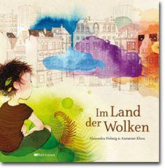 """""""Ich vergebe 5 Sterne für ein Buch über Ausgrenzung und anders sein."""", Rezension zu Alexandra Helmig / Anemone Kloos: 'Im Land der Wolken' von Lisa Fehr (19) auf buecherkinder.de"""