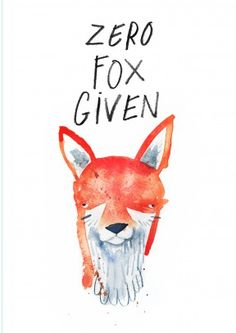 Zero Fox Given|Funny General Card  A funny general card, great for a birthday boy or girl. Congratulate them with this hilarious card.