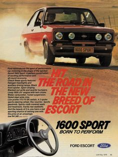 Ford Rs, Ford Classic Cars, Classic Motors, Ford Escort, Bmw E30, Vintage Advertisements, Vintage Ads, Car Advertising, S Car