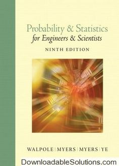 Digitalsolutions downloadablesol on pinterest solution manual for probability and statistics for engineers and scientists 9th edition ronald e fandeluxe Gallery