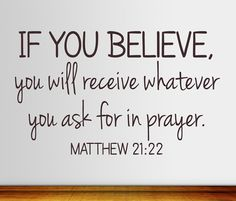 Matthew 21:22 Wall Decal  Bible Verse Wall Decal  Christian