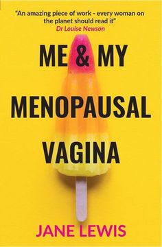 Jane Lewis' experiences of vaginal atrophy are required reading for any sufferer whether in menopause or perimenopause. She offers hope and advice with great humour and honesty. Menopause Humor, Menopause Diet, Menopause Relief, Menopause Symptoms, Health And Fitness Tips, Health Advice, Health Quotes, Health Facts, Natalie Coughlin