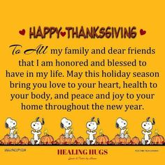 Happy Thanksgiving  - To All my family and dear friends thatI am honored and blessed to have in my life....