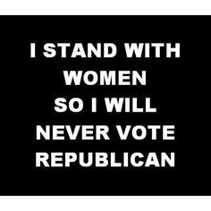 I will NEVER vote for ANYONE who's not for EVERYONE!!!
