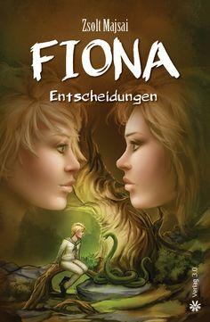 Fiona – Entscheidungen » Erster Satz  Ich beobachte die Welle, die der letzte Tropfen aus ...