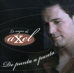 Decorite Axel Fernando - De Punta a Punta: Lo Mejor De