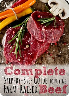 Are you interested in buying grass-fed beef from a farm? It's a great idea but it can be overwhelming. Here is EVERYTHING you need to know! From finding the right cattle raiser to getting it butchered - check out these tips!: