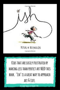 Ish is a great illustration of how less than perfect art can be perfectly wonderful!