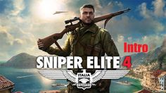 Sniper elite 4: introduction video [ Pc Gameplay ]