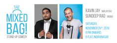 THE MIXED BAG! Stand-up Comedy Ft. Kavin J (Malaysia) & Sundeep Raod @ BFlat - http://explo.in/2fTg9Vc #Bangalore