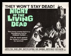 Night of the Living Dead - And our kids thought that zombie movies were from their generation.