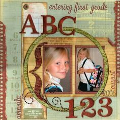 Entering First Grade, layout by gine