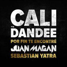 Por Fin Te Encontré - Cali Y El Dandee Feat. Juan Magan & Sebastian Yatra