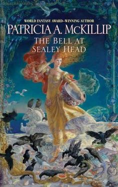The Bell at Sealey Head by Patricia McKillip. The Riddlemaster of Hed trilogy is one of my comfort reads so I grab any of her books that get discarded at the library. LibraryDiscardLand.