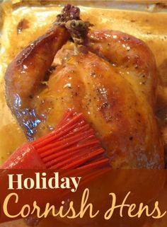 Holiday Cornish Hens - Perfect for a dinner party!