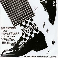 Dance Craze - The Best of British Ska.: Dance Craze - The Best of British Ska. Lp Cover, Vinyl Cover, Cover Art, Old English Tattoo, Genre Musical, Ska Music, Music Icon, Ska Punk, Inspiration Artistique