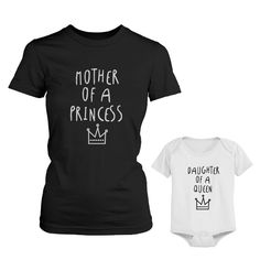 Mother Of Princess Mom Tee Daughter Of Queen Baby Girl Onesie Matching Outfits: There really is not much that's cuter than a mother and her daughter wearing matching outfits! This is why we have designed this unique shirt set for dads and their babies. Matching Shirts, Matching Outfits, Mommy And Me Outfits, Girl Outfits, Disney Outfits, Mom And Daughter Matching, Mom Daughter, Daughters, Mom Shirts