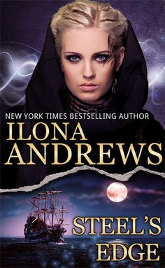 UK #CoverReveal Steel's Edge (The Edge #4) by Ilona Andrews. Out now