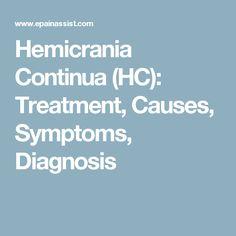 Hemicrania Continua (HC): Treatment, Causes, Symptoms, Diagnosis