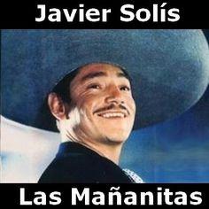 Javier Solis - Las Mañanitas acordes