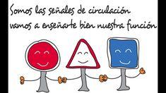 Las Señales de Circulación (Educación Vial Infantil)