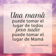 Spanish Mothers Day Poems, Dad In Spanish, Mothers Day Quotes, Mothers Day Cards, Spanish Quotes, Mama Quotes, Love Quotes, Inspirational Quotes, Happy B Day
