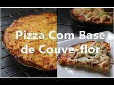 142. Pizza Com Base De Couve-flor /  Cauliflower Pizza Crust