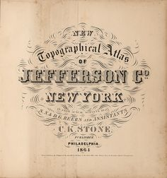 Gorgeous Vintage Typography - County Map Title Page Letterforms Jefferson County, New York, 1864 (via David Rumsey Map Collection)