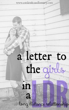A letter to the girls in a Long Distance Relationship.  || #ldr #relationship #long #distance #letter #goals #advice #patience