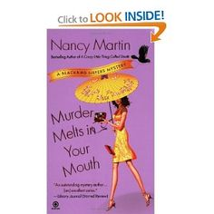 Murder Melts in Your Mouth: A Blackbird Sisters Mystery (No. 7)