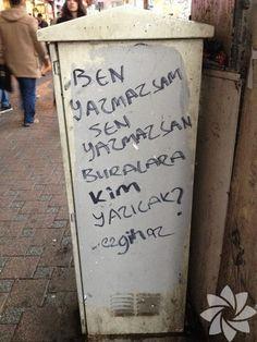 Mesaj kaygısız duvar yazıları!
