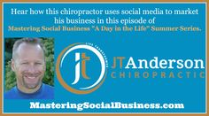 Day In the Life- Chiropractor JT Anderson  Hear how this chiropractor uses #socialmedia to market his business.