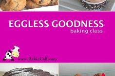 Eggless Goodness (Baking Class) - Learn to make Eggless Cookies, Cupcakes, Chocolate Cake and Strawberry Tarts. Eggless Chocolate Chip Cookie, Eggless Vanilla Nutella Cupcake, Eggless Chocolate Fudge Cake and Eggless Cookie Strawberry Mousse Tartlet. (LessonsGoWhere.com.sg)