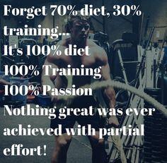 Forget 70% diet 30% training... It's 100% effort